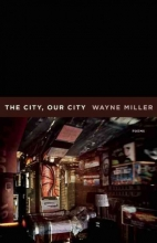Miller, Wayne The City, Our City