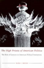Miller, Mark C. The High Priests of American Politics