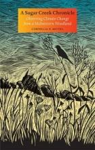 Mutel, Cornelia F. A Sugar Creek Chronicle