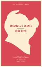Reed, John Snowball`s Chance