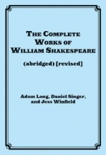 Long, Adam The Complete Works of William Shakespeare (Abridged) [Revised]