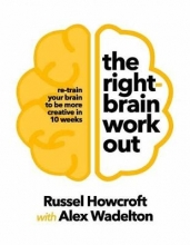 Russel Howcroft The Right-brain Workout