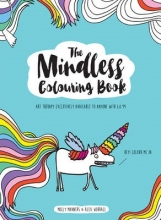 Molly Manners,   Alex Worrall The Mindless Colouring Book
