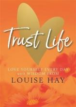 Louise Hay Trust Life