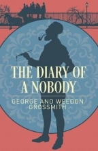 George Grossmith,   Weedon Grossmith The Diary of a Nobody