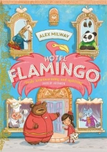 Alex Milway , Hotel Flamingo