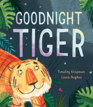 Knapman, Timothy Goodnight Tiger