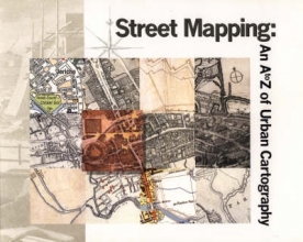 Millea, Nick Street Mapping - An A to Z of Urban Cartography