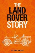 Dave Phillips The Land Rover Story