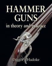 Hadoke, Diggory Hammer Guns