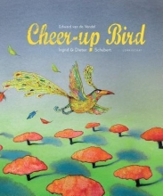 Van De Vendel, Edward The Cheer-Up Bird