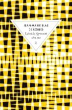 Jean-Marie Blas de Roblès L o les tigres sont chez eux