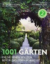 Spencer-Jones, Rae,   Kuballa-Cottone, Stefanie 1001 Gärten
