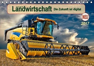 Roder, Peter Landwirtschaft - die Zukunft ist digital (Tischkalender 2017 DIN A5 quer)