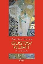 Karez, Patrick Gustav Klimt. Romanbiografie