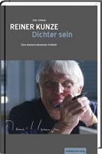Scheer, Udo Reiner Kunze. Dichter sein
