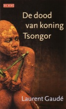 Gaud?, Laurent De dood van koning Tsongor