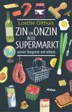 Loethe Olthuis , Zin en onzin in de supermarkt