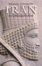 M. Axworthy , Iran, een cultuurgeschiedenis