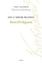 Thomasine Gyllembourg Søren Kierkegaard, Twee tijdperken Een literaire recensie