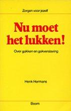 Henk Hermans , Nu moet het lukken