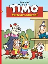 Alex  Turk Timo  3 Vette avonturen