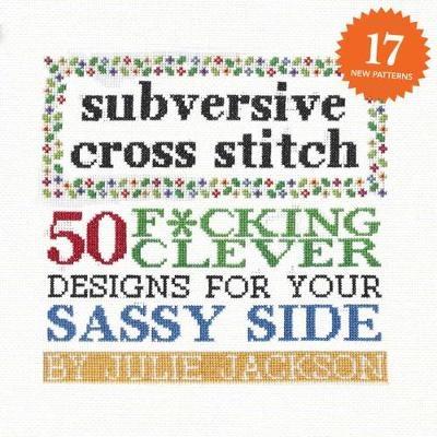 Julie Jackson,Subversive Cross Stitch