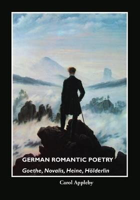 CAROL APPLEBY,German Romantic Poetry