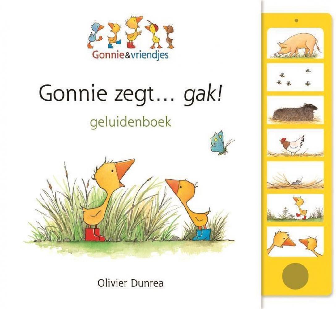 Olivier Dunrea,Gonnie zegt... gak!