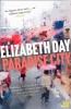 Day Elizabeth, Paradise City