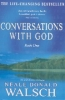 Neale Donald Walsch, Conversations with God