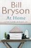 Bryson, Bill, At Home