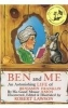 Ben and Me, A New and Astonishing Life of Benjamin Franklin as Written by His Good Mouse Amos