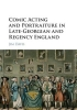 Davis, Jim, Comic Acting and Portraiture in Late-Georgian and Regency England