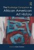 Eddie (The University of Texas at Austin) Chambers, The Routledge Companion to African American Art History
