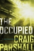 Craig Parshall, The Occupied
