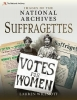 Willmott, Lauren, Images of The National Archives: Suffragettes