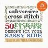 Jackson Julie, Subversive Cross Stitch