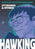 Jim Ottaviani,   Leland Myrick, Hawking