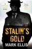 Mark Ellis, Stalin`s Gold