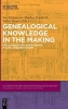 , Genealogical Knowledge in the Making