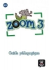 ,<b>Zoom 3, Guide p?dagogique</b>