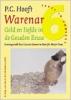 <b>P.C. Hooft Warenar</b>,Geld en liefde in de Gouden Eeuw