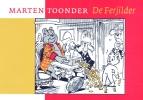 <b>Marten Toonder</b>,De Ferjilder