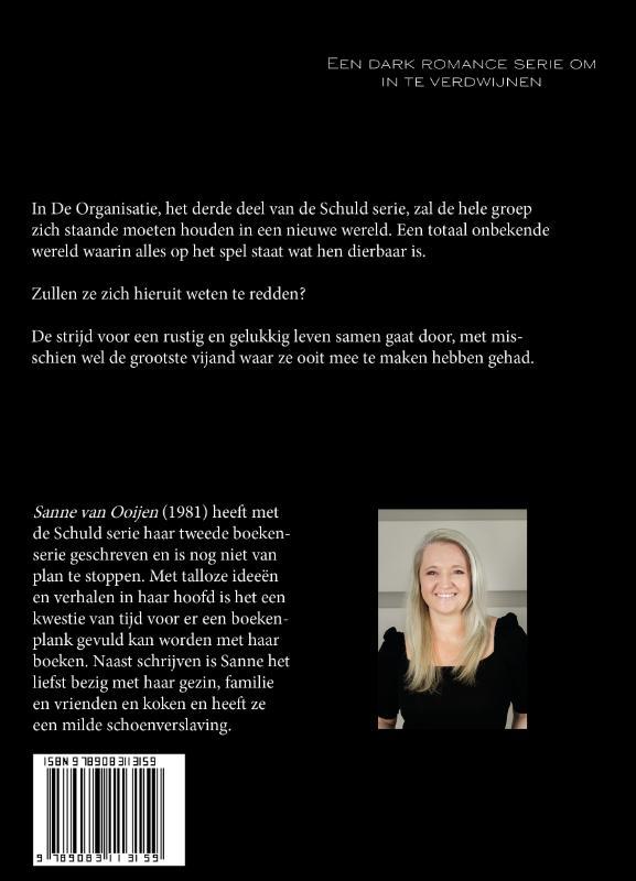 Sanne Van Ooijen,De Organisatie