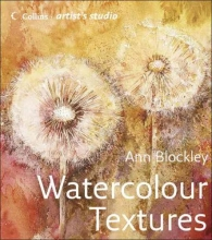 Ann Blockley Artist`s Studio: Watercolour Textures
