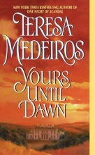 Medeiros, Teresa Yours Until Dawn
