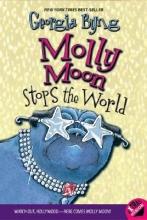 Byng, Georgia Molly Moon Stops The World