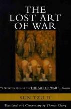 Tzu, Sun The Lost Art of War