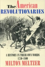 Meltzer, Milton The American Revolutionaries